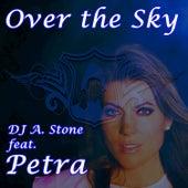 Over the Sky de DJ A Stone