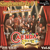 Simplemente la #1, Vol. 5 (En Vivo) by Super Calenda Show