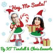 Hey, Mr Santa! by KT Tunstall