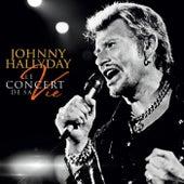 Le concert de sa vie by Johnny Hallyday