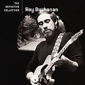The Definitive Collection by Roy Buchanan
