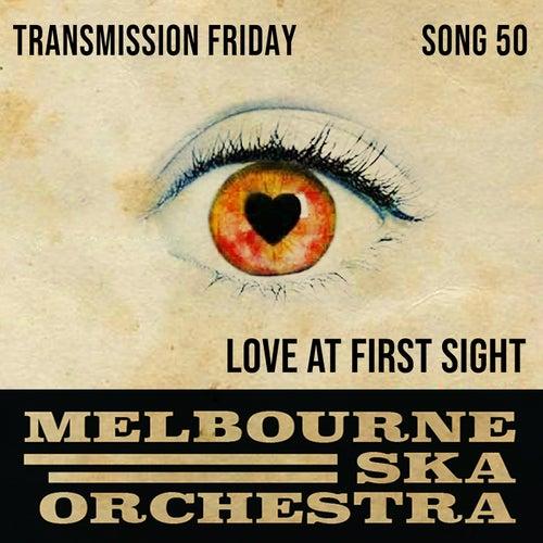 Love At First Sight di Melbourne Ska Orchestra
