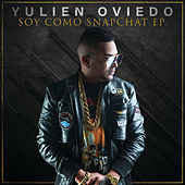 Soy Como Snapchat de Yulien Oviedo