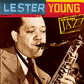 Lester Young: Ken Burns Jazz by Lester Young