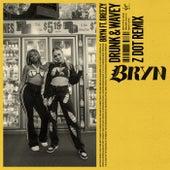 Drunk & Wavey (Zdot Remix) by Bryn