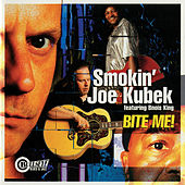 Bite Me! von Smokin' Joe Kubek