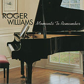 Moments To Remember von Roger Williams