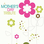 A Mother's Day Tribute di Various Artists