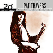 The Best Of Pat Travers 20th Century Masters The Millennium Collection by Pat Travers