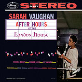 After Hours At The London House von Sarah Vaughan