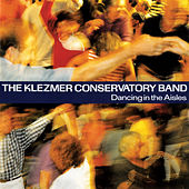 Dancing In The Aisles by The Klezmer Conservatory Band