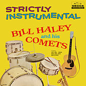 Strictly Instrumental von Bill Haley & the Comets