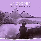 Cheerleader (Demo) von JP Cooper