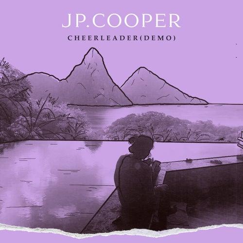 Cheerleader (Demo) de JP Cooper