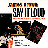 Say It Loud - I'm Black And I'm Proud by James Brown