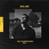 Built On Broken Bones (Vol.2) de Joseph J. Jones