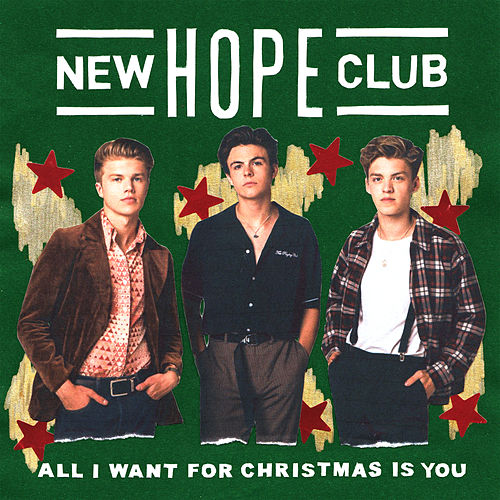 All I Want For Christmas Is You de New Hope Club