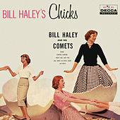 Bill Haley's Chicks by Bill Haley & the Comets