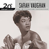 20th Century Masters: The Millennium Collection - The Best of Sarah Vaughan by Sarah Vaughan