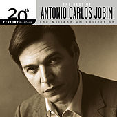 20th Century Masters: The Millennium Collection - The Best of Antonio Carlos Jobim by Antônio Carlos Jobim (Tom Jobim)