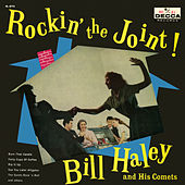 Rockin' The Joint by Bill Haley & the Comets