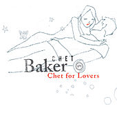 Chet For Lovers de Chet Baker
