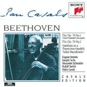 Beethoven: Piano Trios, Op. 70, Nos. 1 & 2;  Variations von Pablo Casals, Joseph Fuchs, Alexander Schneider, Rudolf Serkin, Eugene Istomin