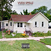 Vudu Spellz Kankakee Classics 101 de Various Artists