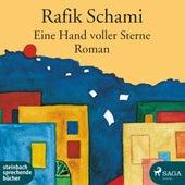 Eine Hand voller Sterne (Hörspiel) von Rafik Schami