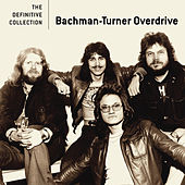 The Definitive Collection de Bachman-Turner Overdrive