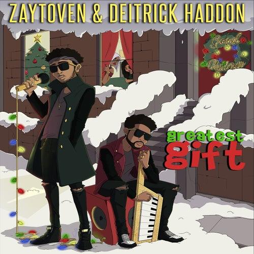Greatest Gift by Zaytoven & Deitrick Haddon