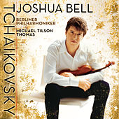Tchaikovsky: Violin Concerto, Op. 35; Mélodie; Danse russe from Swan Lake, Op. 20 (Act III); Serenade melancolique [German Version] by Joshua Bell, Michael Tilson Thomas, Berlin Philharmonic Orchestra
