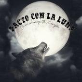 Pacto Con La Luna de Juan Chamaquito