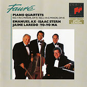 Fauré: Piano Quartets Nos. 1 & 2 de Yo-Yo Ma