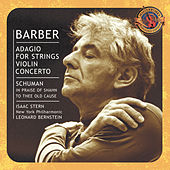 Barber: Adagio for Strings & Violin Concerto - Schuman: In Praise of Shahn & To Thee Old Cause by Various Artists