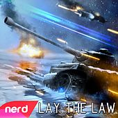 Lay the Law by NerdOut