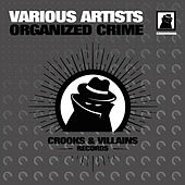 Organized Crime - EP by Various Artists