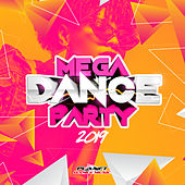 Mega Dance Party 2019 - EP by Various Artists