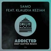 Addicted (feat. Klaudia Keziah) de Samo