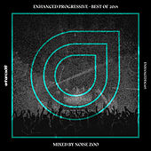 Enhanced Progressive - Best Of 2018, Mixed by Noise Zoo - EP by Various Artists
