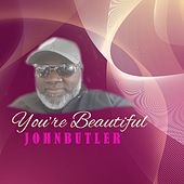You're Beautiful by John Butler