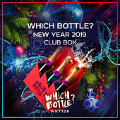 Which Bottle?: NEW YEAR 2019 CLUB BOX - EP by Various Artists