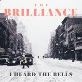 I Heard the Bells von Brilliance