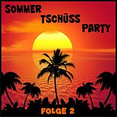 Sommer-Tschüss-Party, Folge 2 de Various Artists