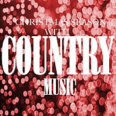 Christmas Season With Country Music by Various Artists