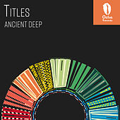 Titles by Ancient Deep