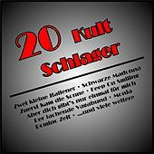 20 Kult Schlager de Various Artists