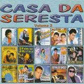 Casa da Seresta, Vol. 2 by Various Artists