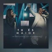 Tu És Maior by Joe Vasconcelos
