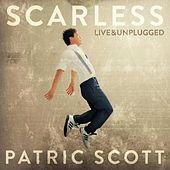 Scarless (Live & Unplugged) von Patric Scott
